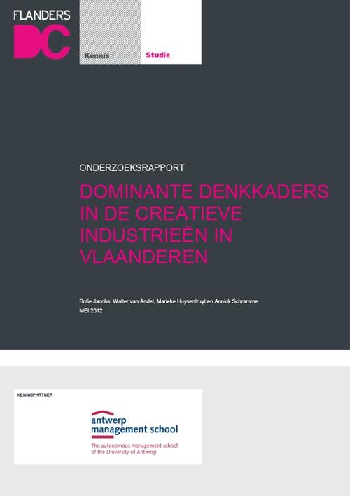 Dominante Denkkaders In De Creatieve Industrieën In Vlaanderen
