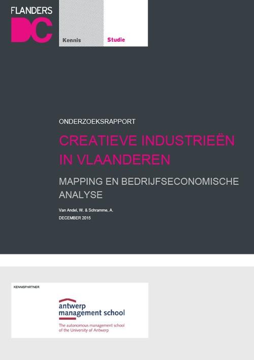 Creatieve Industrieën in Vlaanderen: Mapping en bedrijfseconomische analyse rapport